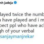 Ravindra Jadeja Tweet About Sanjay Manjrekar