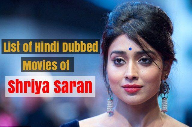 Hindi Dubbed Movies of Shriya Saran