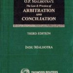 Indu Malhotra's Book The Law and Practice of Arbitration in India