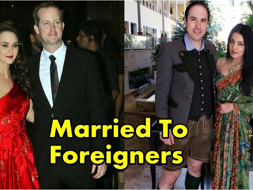 17 Bollywood Actresses Who Married Foreigners