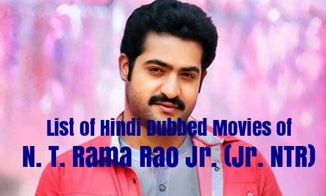 Hindi Dubbed Movies Of Jr. NTR