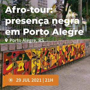 Afro-tour: presença negra em Porto Alegre