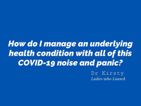 How do I manage an underlying health condition with all this COVID-19 noise and panic?