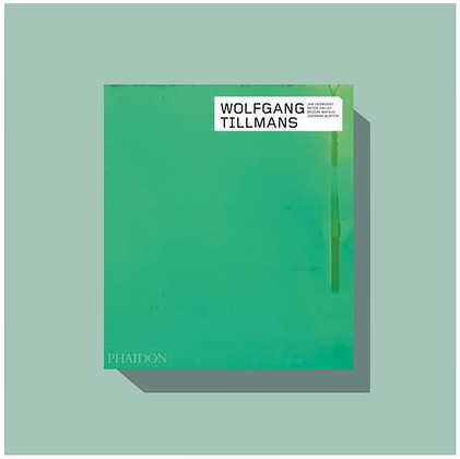 WOLFGANG TILLMANS - REVISED AND EXPANED EDITION
