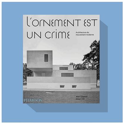 L'ORNEMENT EST UN CRIME