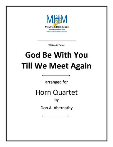 Tomer/Abernathy - God Be with You Horn Quartet
