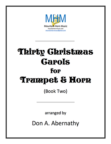 Abernathy - Thirty Christmas Carols for Trumpet & Horn (Book Two)