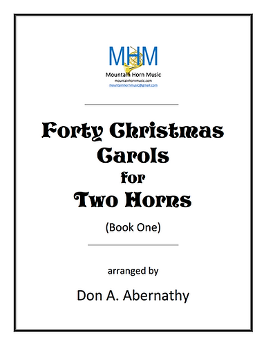 Abernathy - Forty Christmas Carols for Two Horns (Book One)