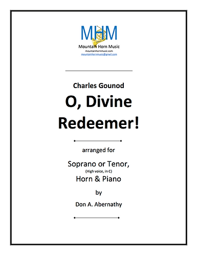 """Gounod - O, Divine Redeemer for High voice (in """"C""""), Horn & piano"""