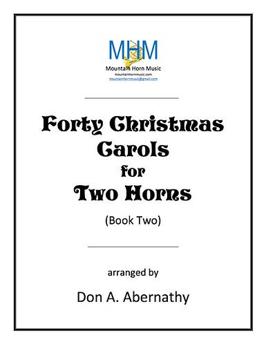 Abernathy - Forty Christmas Carols for Two Horns (Book Two)