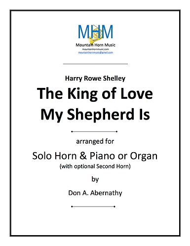 Shelley - The King of Love Horn solo/duet & organ or piano
