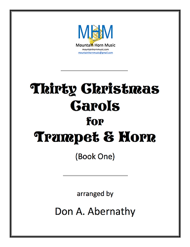 Abernathy - Thirty Christmas Carols for Trumpet & Horn - Book One
