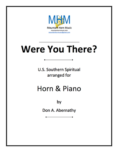 Abernathy - Were You There? Horn & piano solo