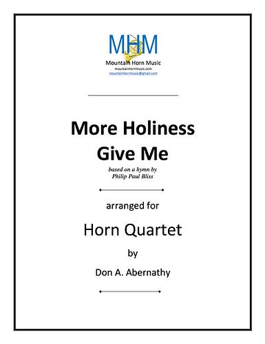 Bliss - More Holiness Give Me Horn Quartet