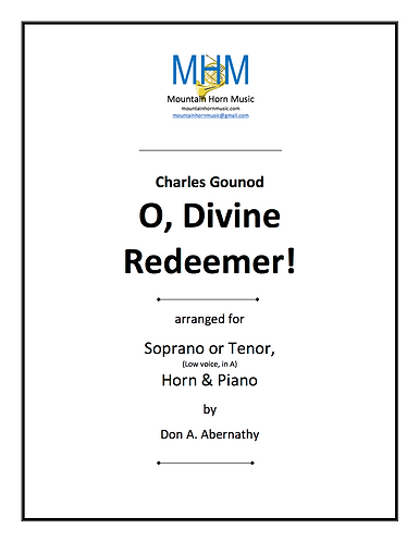 """Gounod - O, Divine Redeemer for low voice (in """"A""""), Horn & Piano"""