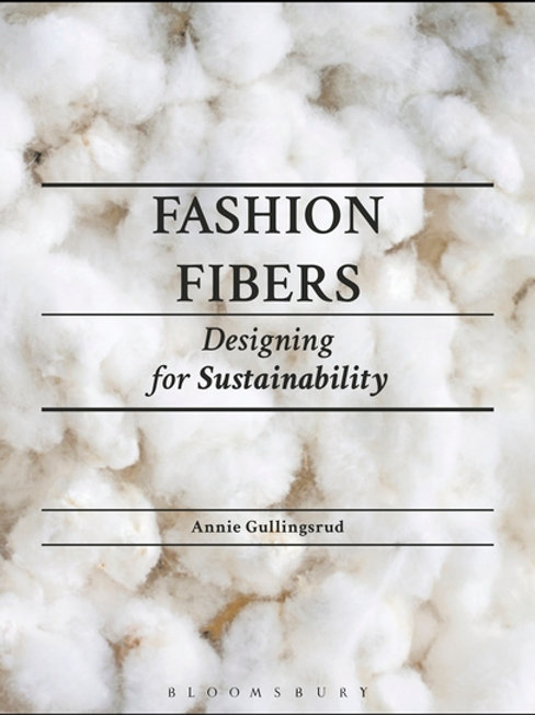 Fashion Fibers - Designing for Sustainability