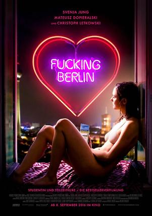 Fucking Berlin, Film, Florian Gottschick, Svenja Jung