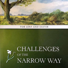Challenges of the Narrow way