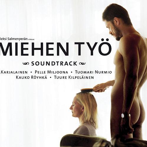 Miehen työ, soundtrack, CD