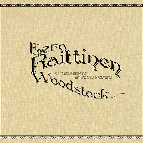 Eero Raittinen & The Noisy Kinda Men: Woodstock, CD