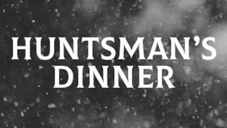 Huntsman's Dinner- 6 course £30