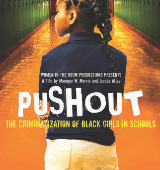 """World Premiere of """"PUSHOUT: The Criminalization of Black Girls in Schools Documentary"""""""