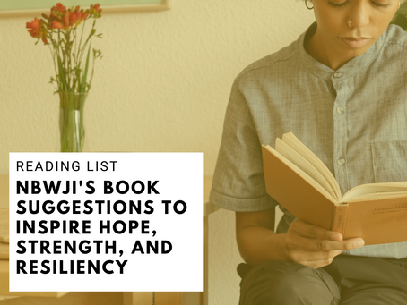 Reading List: NBWJI's Book Suggestions to Inspire Hope