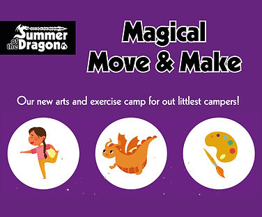 """""""Magical Make and Move. Our new arts and exercise camp for our littlest campers!"""""""