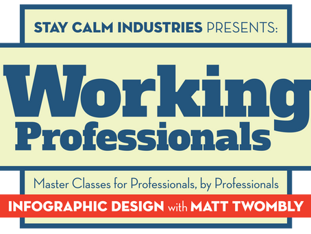 WORKING PROFESSIONALS - Infographics Design with Matthew Twombly