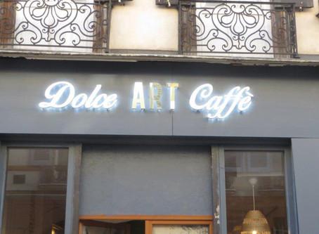 Enseigne pour Dolce Art Caffé à Toulouse