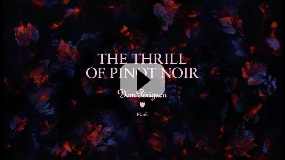 "Dom Pérignon Rosé ""THE THRILL OF PINOT NOIR"" EVENT"