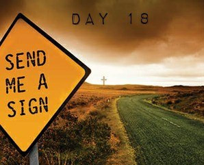 "ROAD to 31 Devotional Day 18- ""Send Me A Sign"""