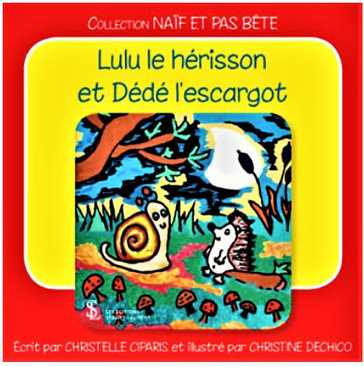 Lulu le hérisson et Dédé l'escargot