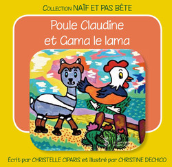 Poule Claudine et Gama le lama