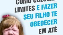 DESCUBRA COMO EDUCAR SEU FILHO, COLOCANDO LIMITES...