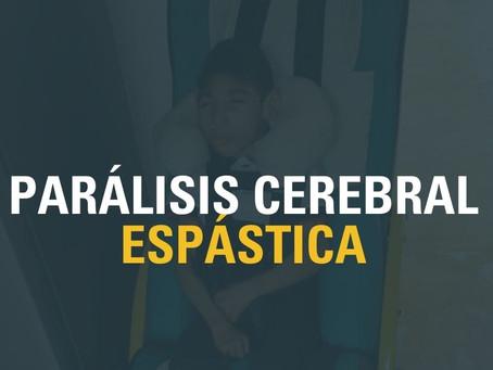 PARÁLISIS CEREBRAL ESPÁSTICA