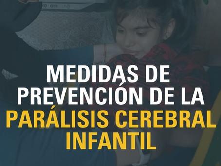 PARÁLISIS CEREBRAL INFANTIL: MEDIDAS DE PREVENCIÓN