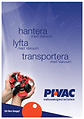 PIVAC and PIVAC SYD design tooling and any system for material handling. Vacuum Pneumatics Lifting Automation.