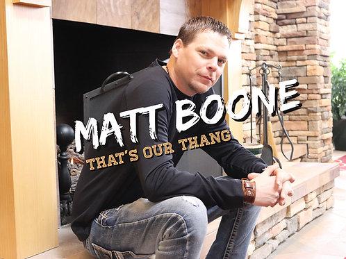 Matt Boone- That's Our Thang ( CD Single)