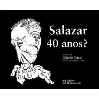 "O Valor da Liberdade - ""Salazar 40 anos?"""
