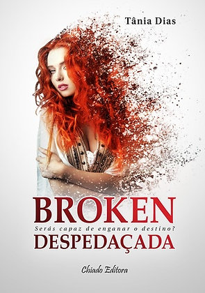 Broken - Despedaçada