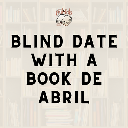 Blind Date with a Book de abril 2021