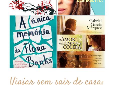 Viajar sem sair de casa – livros de viagens para os 7 continentes