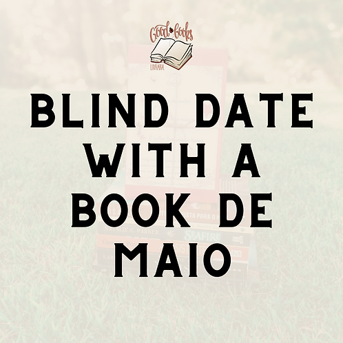 Blind Date with a Book de maio 2021