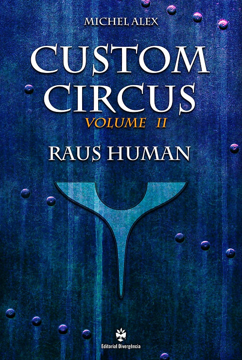 Custom Circus - Vol. II