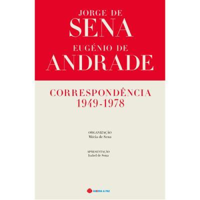 Correspondência Jorge de Sena Eugénio de Andrade