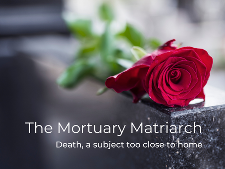 Death, a subject too close to home