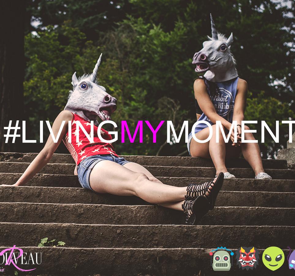 #LivingMyNow