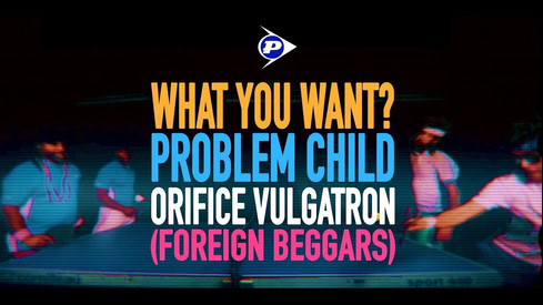 Problem Child 'What You Want' Music Video