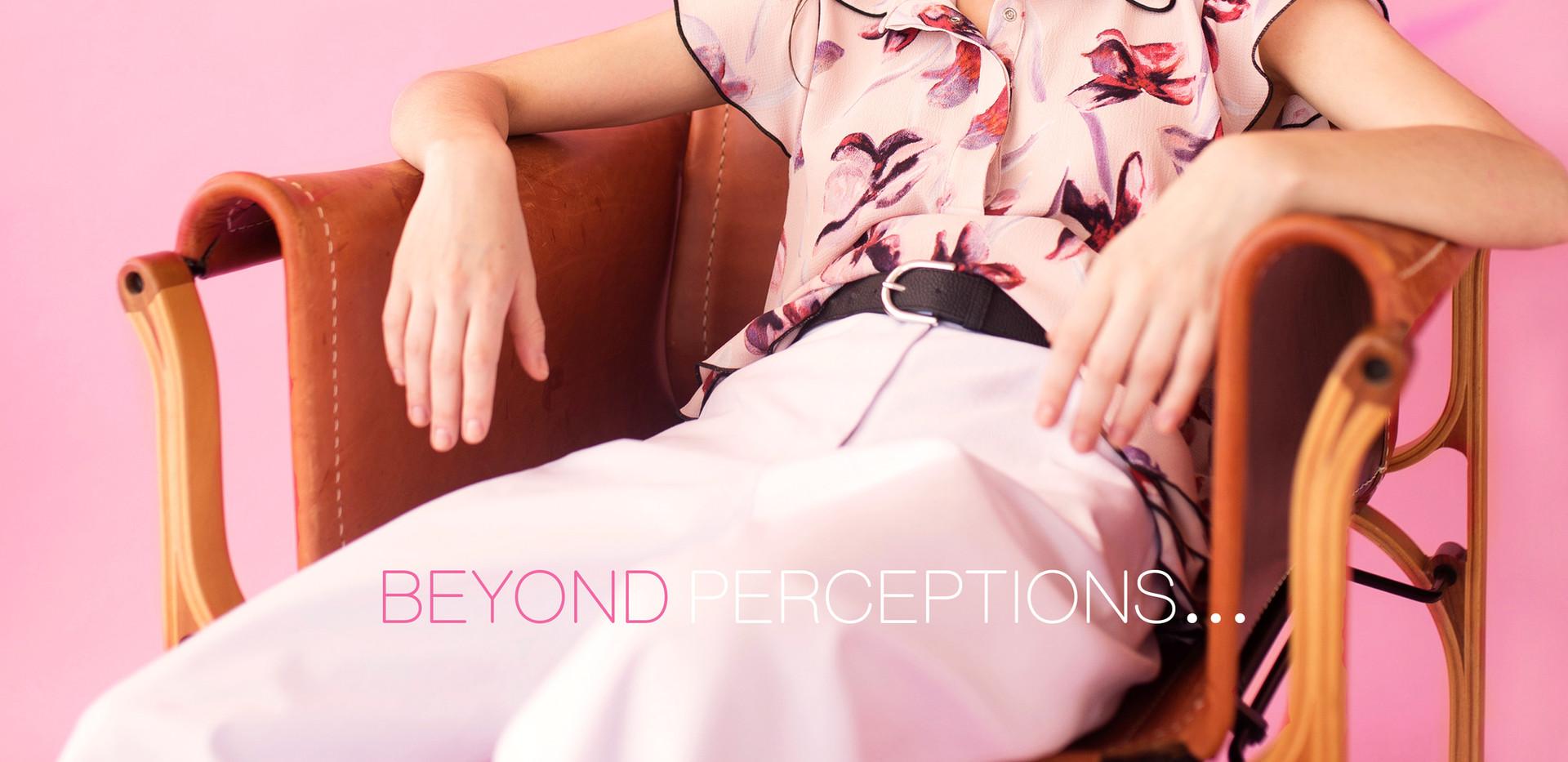 #BeyoundPerceptions